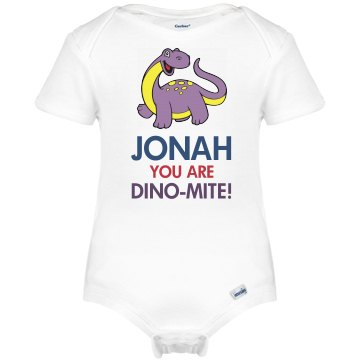 Jonah you are Dino-Mite
