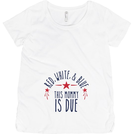 July 4th Mommy Is Due