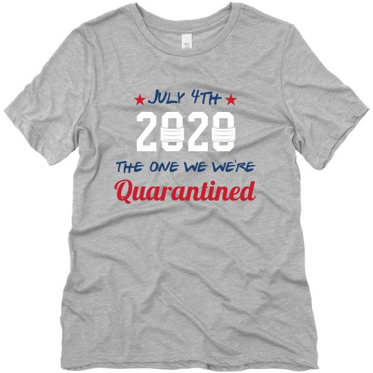 July 4th Quarantined Tee