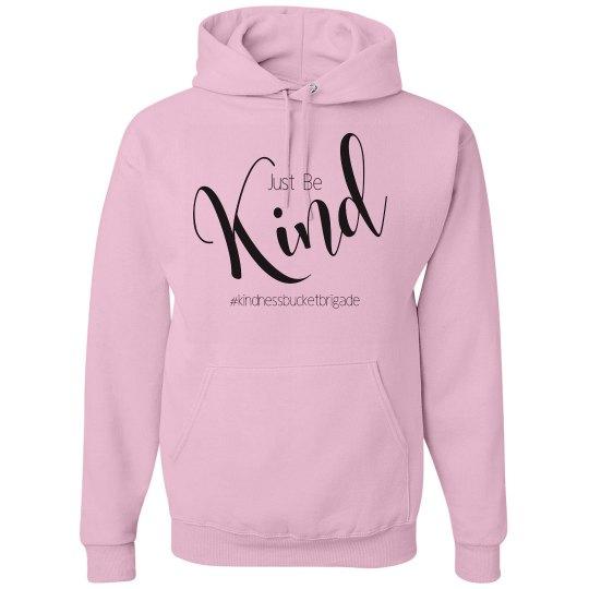 Just Be Kind Hoodie