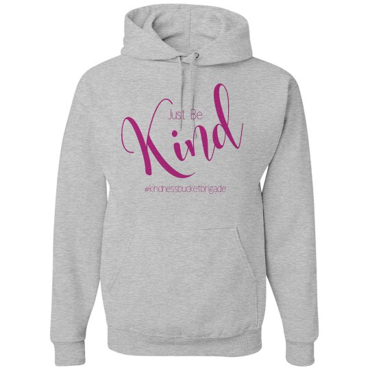 Just Be Kind Hoodie