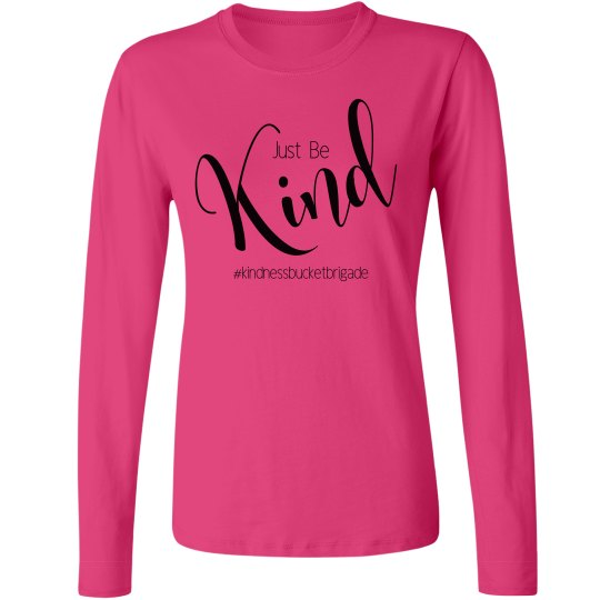 Just Be Kind Long sleeve