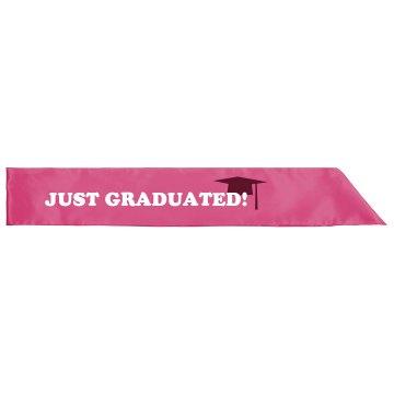 Just Graduated Sash