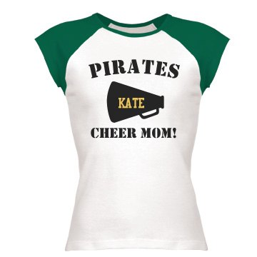 Kate's Pirates Cheer Mom