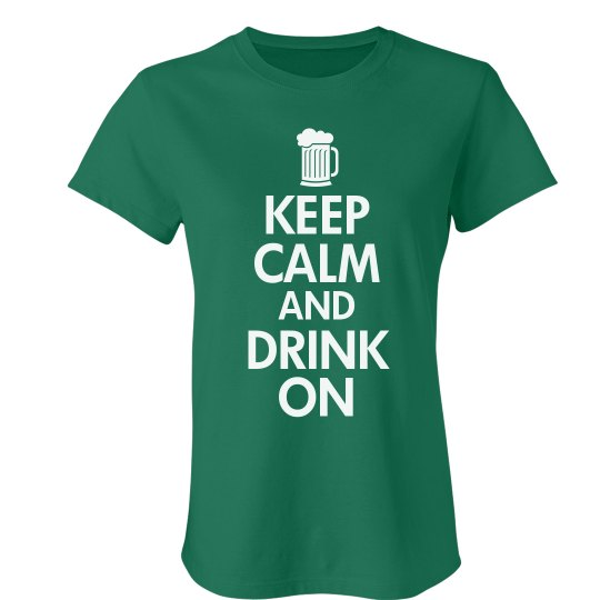 Keep Calm & Drink On