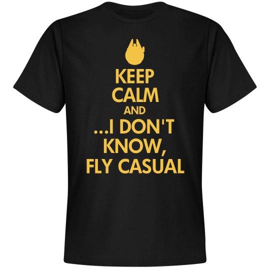 Keep Calm & Fly Casual