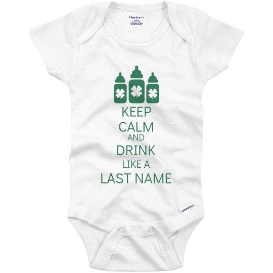 Keep Calm And Drink Irish Baby