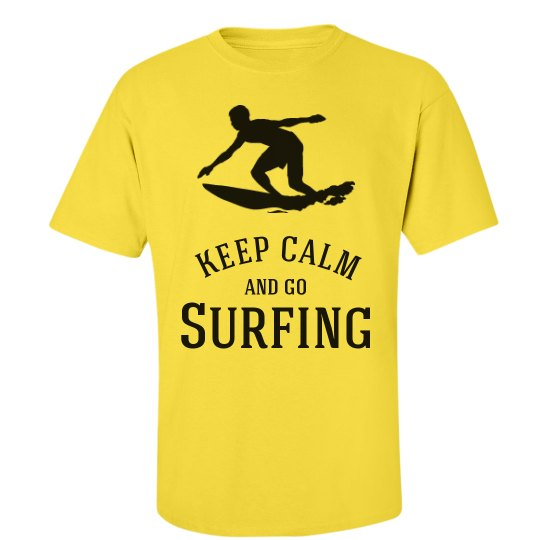 Keep calm and go surfing