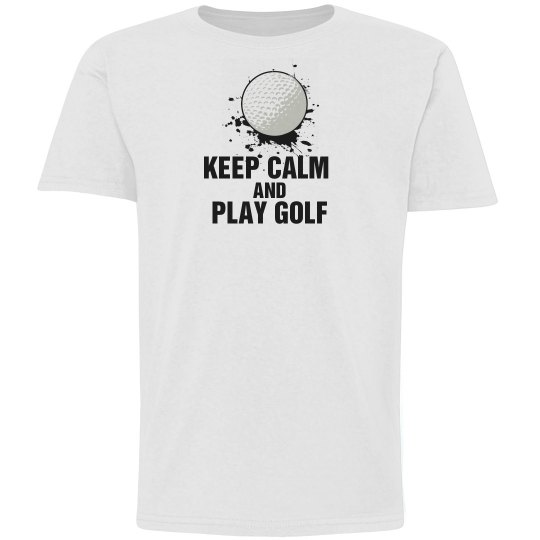 keep calm and golf