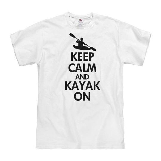Keep calm and kayak on