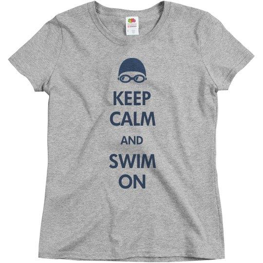 Keep Calm And Swim On
