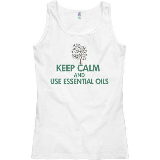 Keep Calm and Use oils
