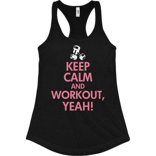 Keep Calm And Workout