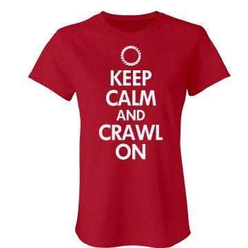 Keep Calm Crawl On