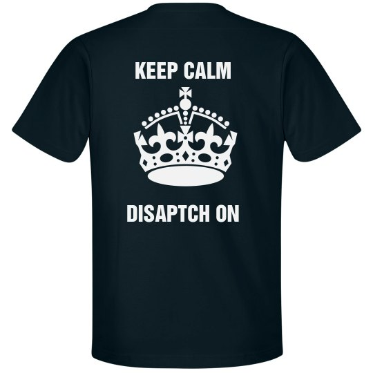 KEEP CALM DISPATCH 2