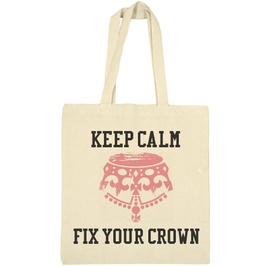 Keep Calm Fix Your Crown