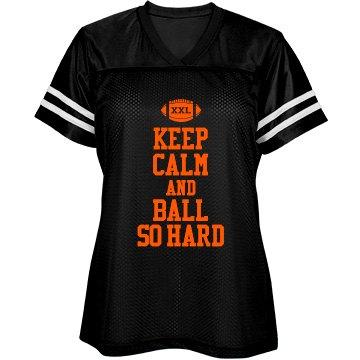 Keep Calm Football Hard
