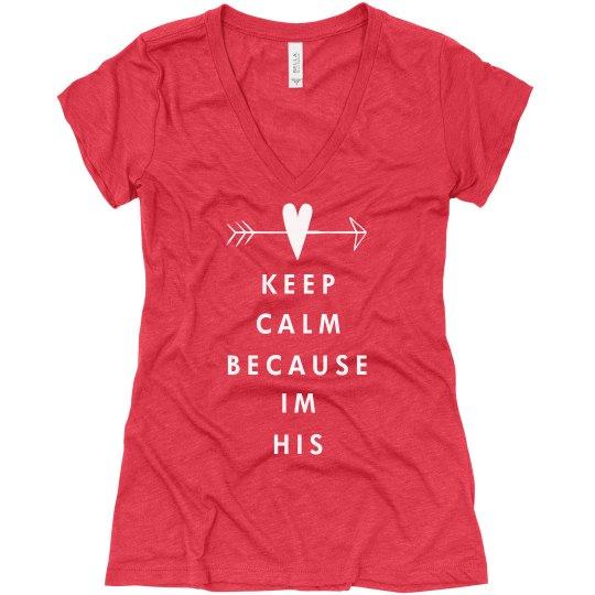 Keep Calm I'm His