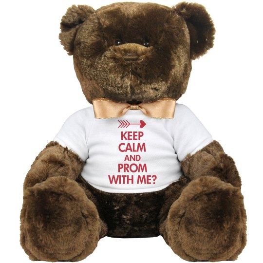 Keep Calm Prom With Me