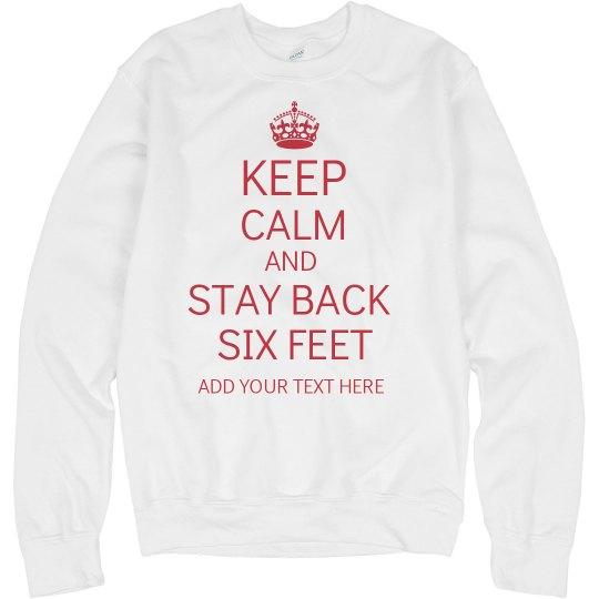 Keep Calm Stay Back