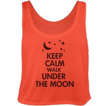 Keep Calm walk under Moon