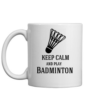 keep calm-play badminton