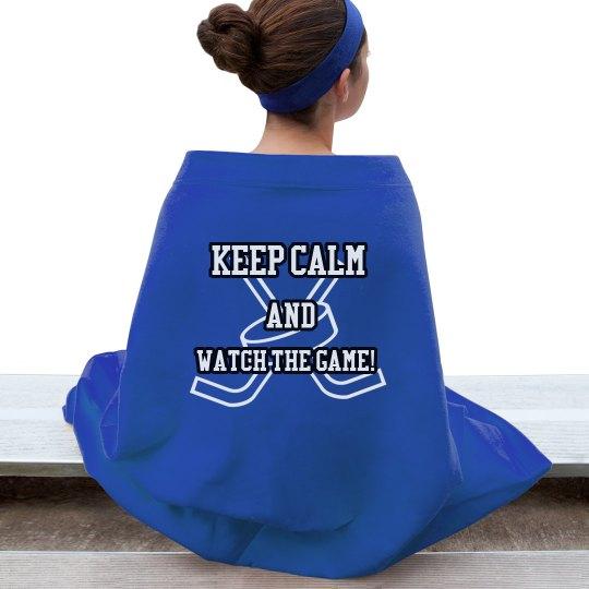keep calm,watch the game