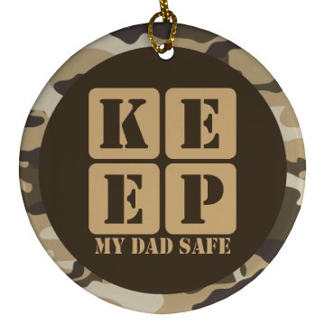 KEEP MY DAD SAFE