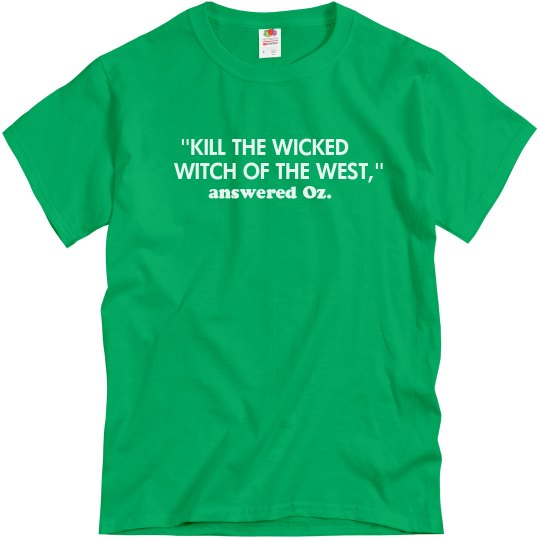 Kill the Wicked Witch