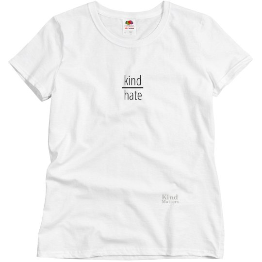 Kind over Hate ladies tee