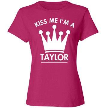 Kiss me I'm a Taylor
