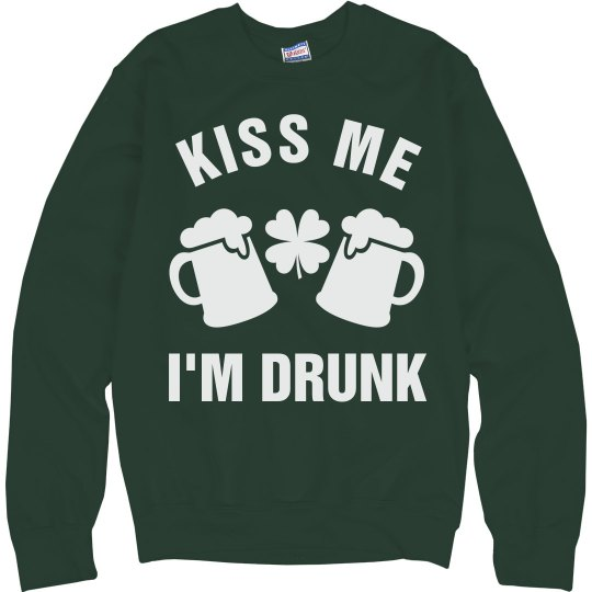 Kiss Me I'm Drunk Green Beer