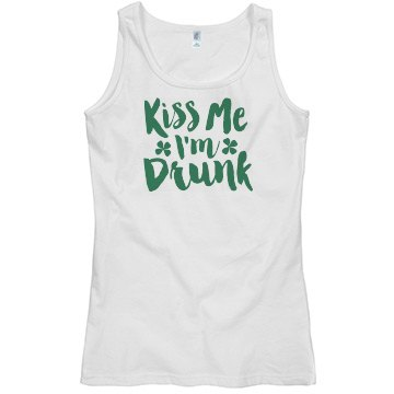 KISS ME I'M DRUNK TANK