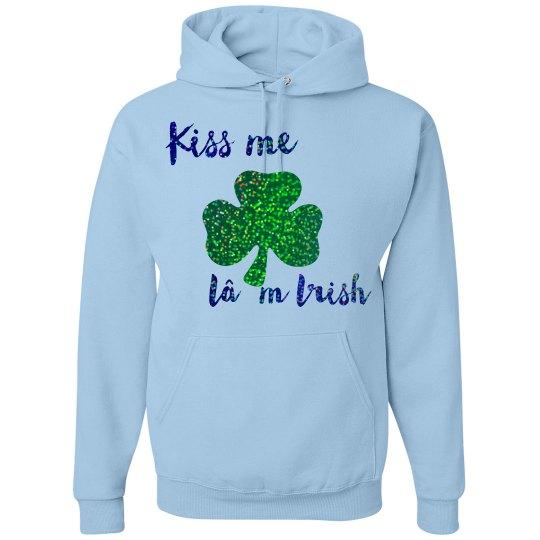 Kiss me I'm Irish ☘️