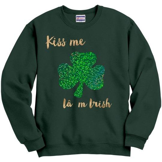 Kiss me I'm Irish Sweatshirt