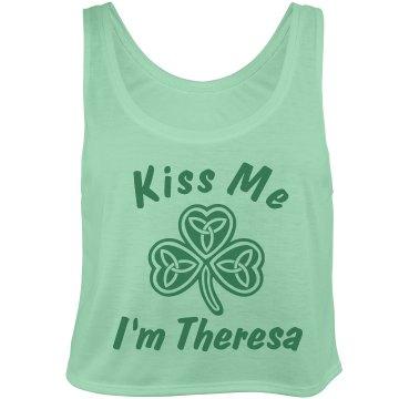 Kiss Me I'm Theresa