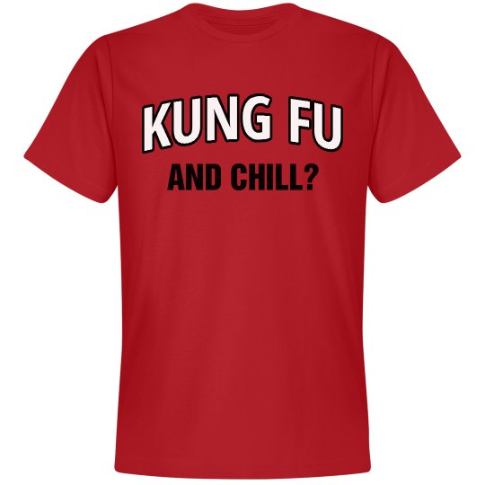 Kung Fu and Chill
