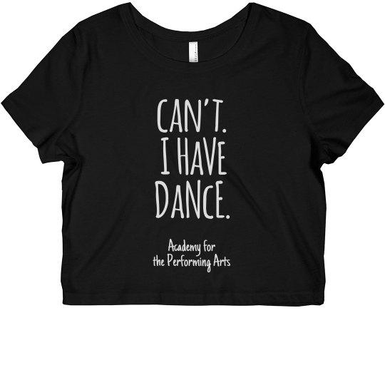 Ladies Can't I Have Dance Crop Top APA