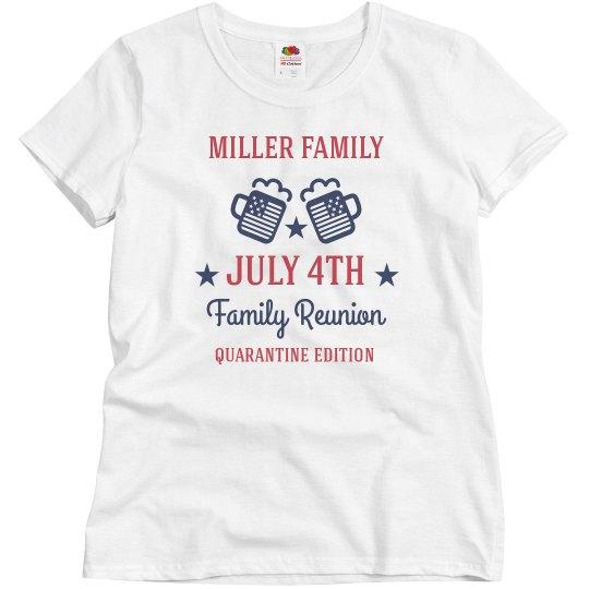 Ladies Custom July 4th Reunion Quarantine Tee