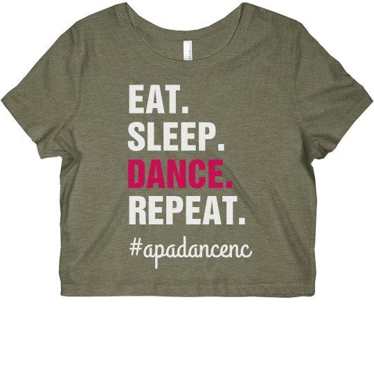 Ladies Eat Sleep Dance Crop APA