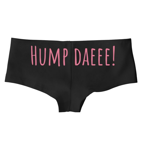 Ladies Hotshort Underwear -Hump Daeee