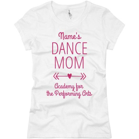 Ladies Personalized Dance Mom T APA