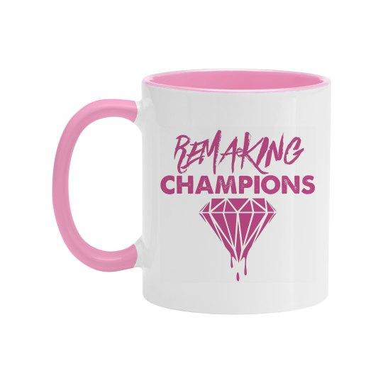 Ladies Remaking Champions Mug