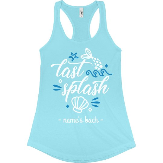 Last Splash Bachelorette Tanks