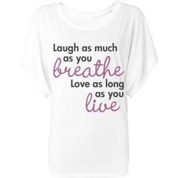 Laugh Breathe Love Live