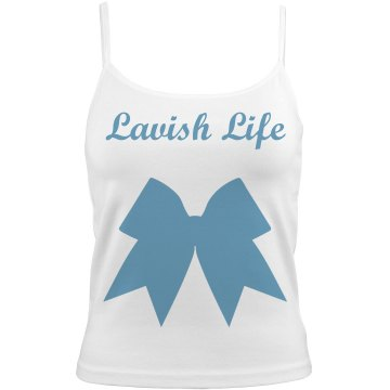 Lavish Life