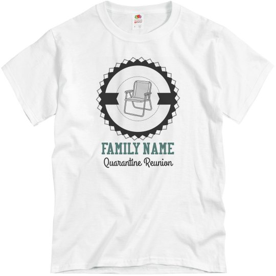 Lawn Chair Custom Family Reunion Tee