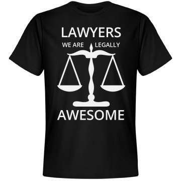 Lawyers we are legally awesome