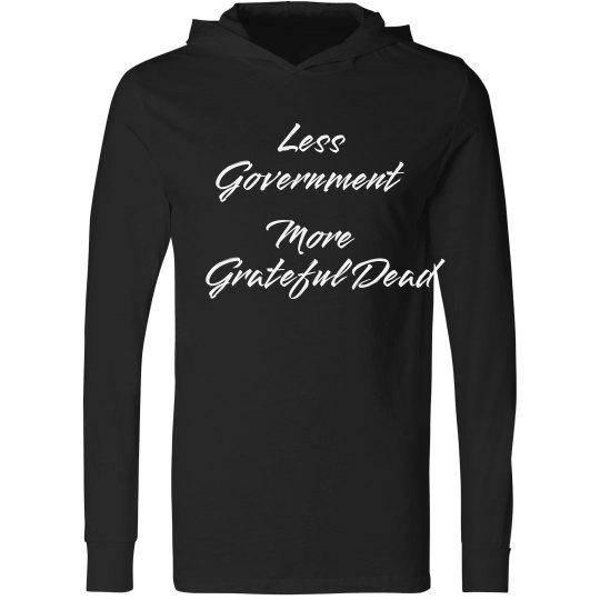 Less Government More Grateful Dead Shirt
