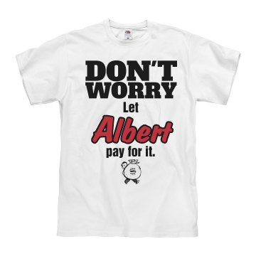 Let ALBERT pay for it!